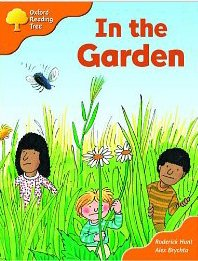 Oxford Reading Tree: Stage 6 and 7: Storybooks: in the Gardenの詳細を見る