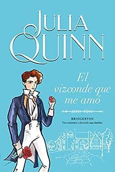 El vizconde que me amó  Bridgerton 2   Spanish Edition