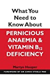What Need Know About Pernicious Anaemia