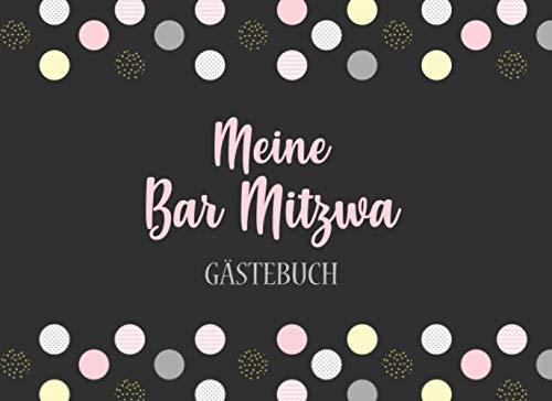 Meine Bar Mitzwa - Gästebuch: Individuelles Gästebuch, Eintragbuch für die Bar Mitzwa - Mehr als...