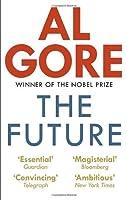 The Future by Al Gore(2014-02-01)
