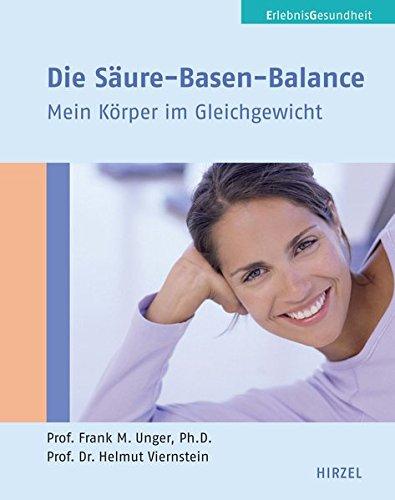 Die Säure-Basen-Balance: Mein Körper im Gleichgewicht