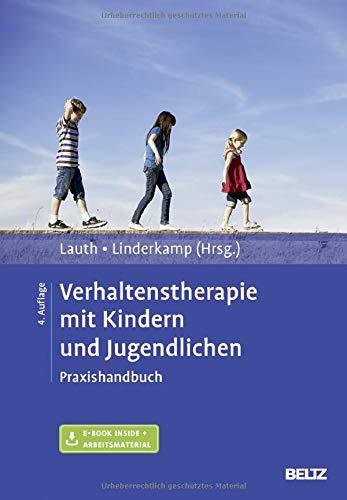 Verhaltenstherapie mit Kindern und Jugendlichen: Praxishandbuch. Mit E-Book inside und Arbeitsmaterial