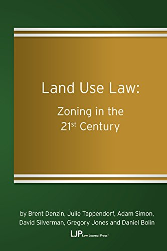 Land Use Law: Zoning in the 21st Century