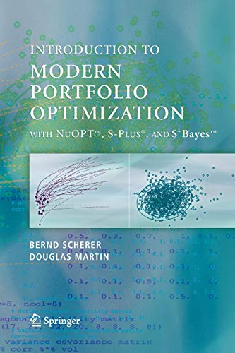 Modern Portfolio Optimization with NuOPT™, S-PLUS®, and S+Bayes™