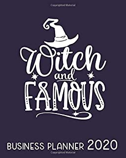 Witch and Famous Business Planner 2020: Monthly-Weekly Planner & Organizer for Solopreneurs, Freelancers, Small- and Home Based Businesses to track ... goals and more. 12-Month (Success Planners)
