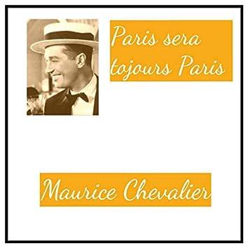 Paris sera tojours Paris