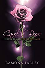 Carol's Rose: Sequel to Ostrich in the Sand