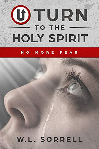 U Turn to the Holy Spirit: No More Fear (English Edition)