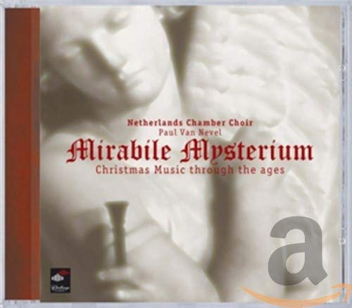 Mirabile Mysterium: Christmas Music Through the Ages