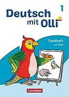 Deutsch mit Olli 1. Schuljahr. Sachheft zur Fibel: Sachheft zur Fibel