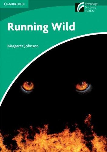 Running Wild Level 3 Lower-intermediate American English (Cambridge Discovery Readers)