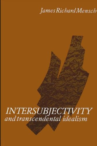 Intersubjectivity and Transcendental Idealism (SUNY series in Contemporary Continental Philosophy)