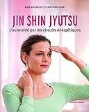 Jin Shin Jyutsu - L'auto-aide par les circuits énergétiques