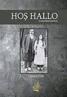 Hos Hallo (Yasanmis Hikaye)