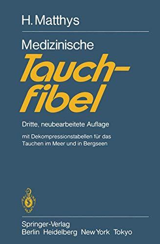 Medizinische Tauchfibel: Dritte, neubearbeitete Auflage
