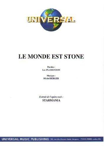 LE MONDE EST STONE (partition)