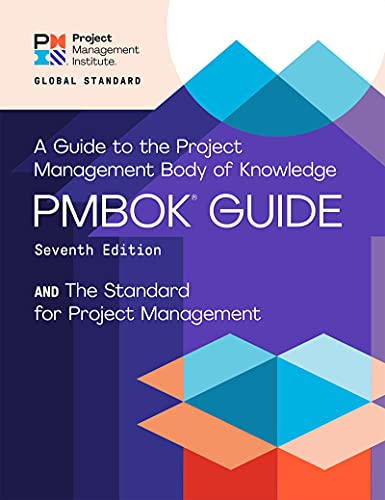 A Guide to the Project Management Body of Knowledge (PMBOK® Guide) – Seventh Edition and The Standard for Project Management (ENGLISH) (English Edition)