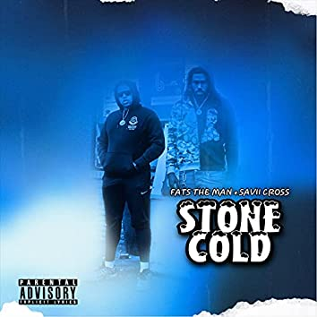 Stone Cold (feat. Fats The Man)