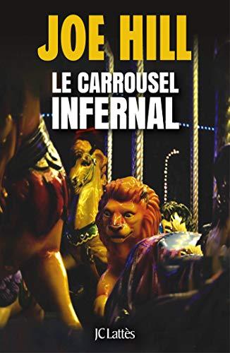 Le carrousel infernal