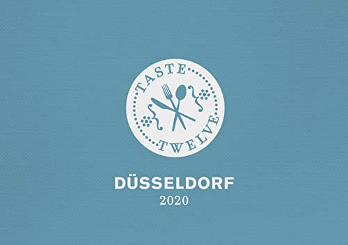 TasteTwelve 2020 Düsseldorf Restaurantführer