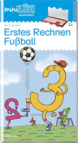 miniLÜK-Übungshefte: miniLÜK: Vorschule/1. Klasse - Mathematik: Fußball - Erstes Rechnen: Vorschule / Vorschule/1. Klasse - Mathematik: Fußball - Erstes Rechnen (miniLÜK-Übungshefte: Vorschule)