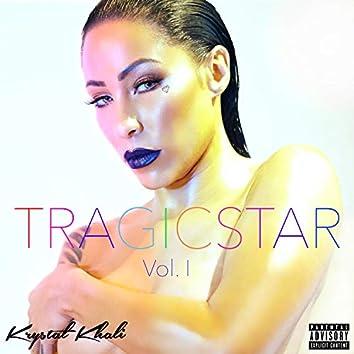 Tragicstar: Vol. I