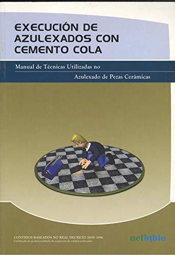 EJECUCIÓN DE ALICATADOS CON CEMENTO COLA