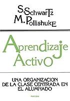 Aprendizaje activo : una organización de la clase en el alumno