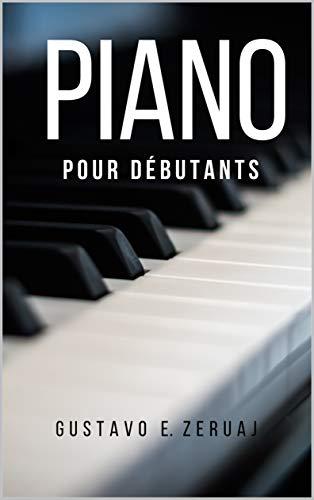 Piano: pour débutants (French Edition)