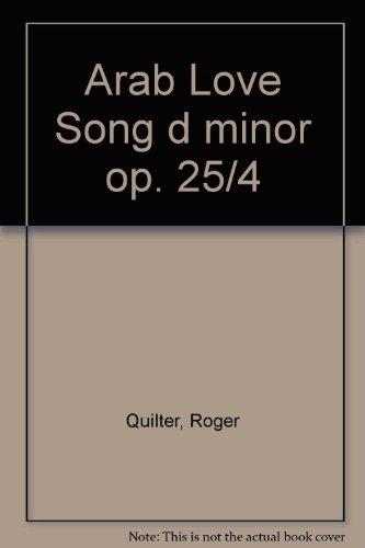 Arab Love Song d-Moll: op. 25/4. hohe Singstimme und Klavier.