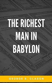 The Richest Man in Babylon (English Edition) por [George S. Clason]
