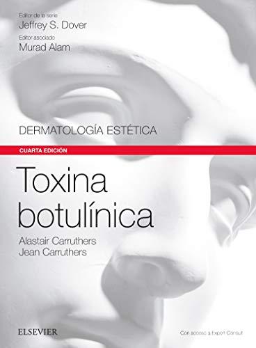 Toxina botulínica. Expert Consult - 4ª edición (Serie Dermatología Estética (SDE))