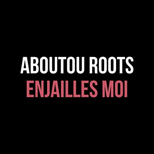 Aboutou Roots
