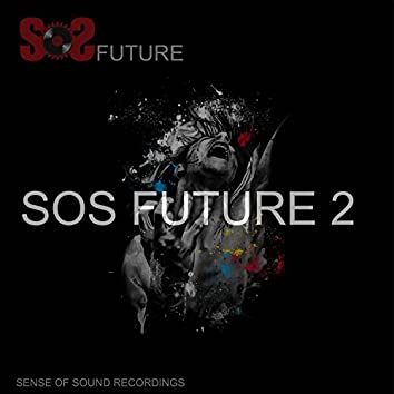 Sos Future Volume 2