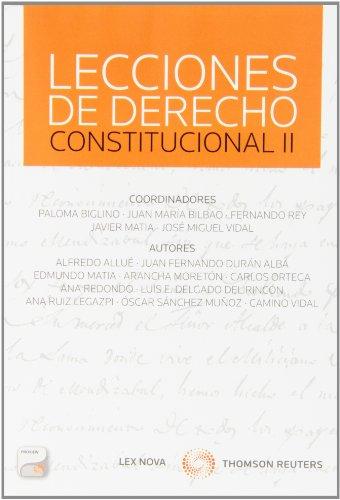 Lecciones de Derecho Constitucional II (Papel + e-book) (Monografía)