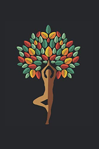 Yoga Tree Yoga Instructor Journal: Funny College Ruled Notebook If You Love Meditating And Training. Cool Journal For Coworkers And Students, Sketches, Ideas And To-Do Lists