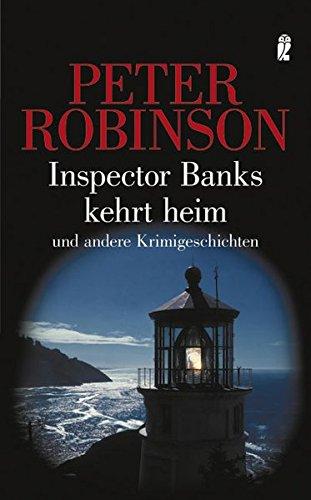 Inspektor Banks kehrt heim: und andere Krimigeschichten
