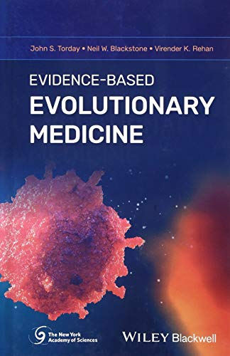 Evidence-Based Evolutionary Medicine (New York Academy of Sciences)