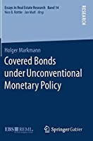 Covered Bonds under Unconventional Monetary Policy (Essays in Real Estate Research, 14)