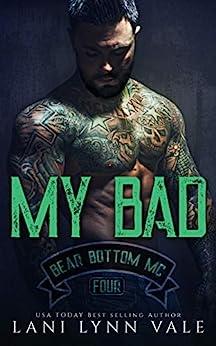 My Bad (The Bear Bottom Guardians MC Book 4) by [Lani Lynn Vale]
