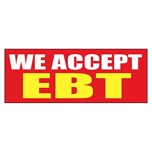 We Accept Ebt Promotion Business Decal Sticker Retail Store Sign - 4.5 x 12 inches