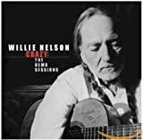Songtexte von Willie Nelson - Crazy: The Demo Sessions