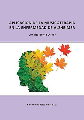 APLICACIÓN DE LA MUSICOTERAPIA EN LA ENFERMEDAD DE ALZHEIMER