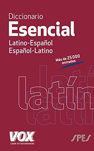 Diccionario Esencial Latino. Latino-Español/...