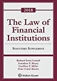 Law of Financial Institutions: 2018 Statutory Supplement (Supplements)