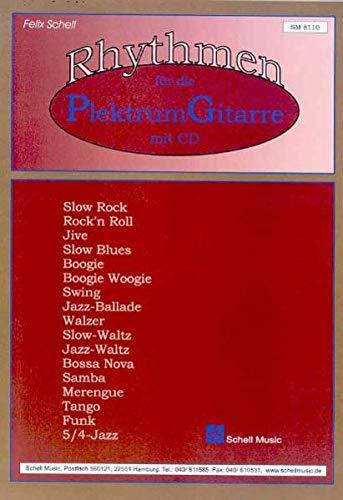 Rhythmen für die Plektrum-Gitarre (Jazz- Blues Gitarre: Jazzgitarre)