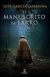 El manuscrito de barro par Luis García Jambrina