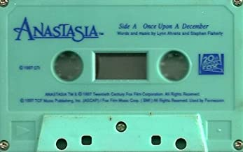 Anastasia, Once Upon a December Words and Music By Lynn Ahrens and Stephen Flaherty
