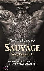 Sauvage - Wind Dragons T.1 de Chantal Fernando